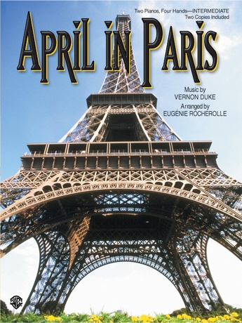 April in Paris - Piano Duo (2 Pianos, 4 Hands) - Piano Duets & Four Hands