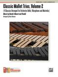 Classic Mallet Trios, Volume 2 - Mallet Instrument