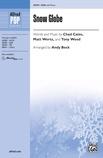 Snow Globe - Choral