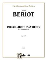 Beriot: Twelve Short Easy Duets, Op. 87 - String Ensemble