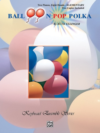 Balloon Pop Polka - Piano Quartet (2 Pianos, 8 Hands) - Piano