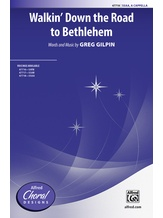 Walkin' Down the Road to Bethlehem - Choral