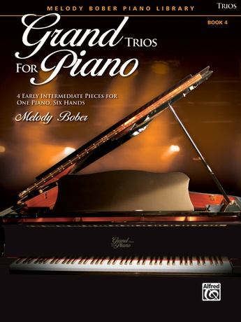 Grand Trios for Piano, Book 4: 4 Early Intermediate Pieces for One Piano, Six Hands - Piano