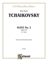 Tchaikovsky: Suite No. 2 in C Major, Op. 53 - Piano Duets & Four Hands