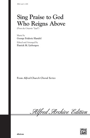 Sing Praise to God Who Reigns Above - Choral