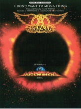 I Don't Want to Miss a Thing (from Armageddon) - Piano/Vocal/Chords