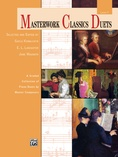 Masterwork Classics Duets, Level 7: A Graded Collection of Piano Duets by Master Composers - Piano Duets & Four Hands