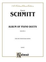 Schmitt: Album of Piano Duets, Volume II - Piano Duets & Four Hands