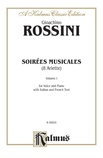 Rossini: Soirées Musicales, Volume I (Italian/French) - Voice