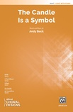 The Candle Is a Symbol - Choral