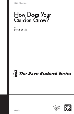 How Does Your Garden Grow? (from <I>Four New England Pieces</I>) - Choral