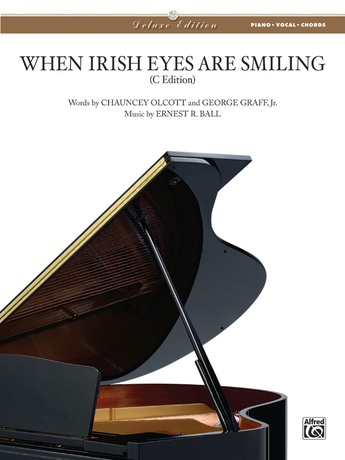 When Irish Eyes Are Smiling: Ernest Ball | Piano/Vocal/Chords