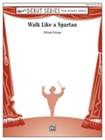 Walk Like a Spartan - Concert Band