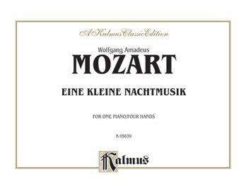 Mozart: Eine Kleine Nachtmusik (K.525) - Piano Duets & Four Hands