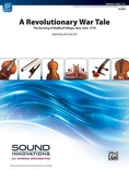 A Revolutionary War Tale - String Orchestra