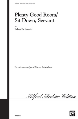 Plenty Good Room (Sit Down Servant) - Choral
