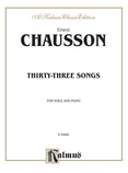 Chausson: Thirty-Three Songs (French) - Voice
