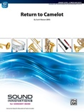Return to Camelot - Concert Band