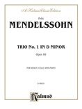Mendelssohn: Trio No. 1 in D Minor, Op. 49 - String Ensemble
