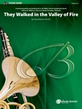 They Walked in the Valley of Fire - Concert Band