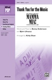 Thank You for the Music (from <i>Mamma Mia!</i>) - Choral