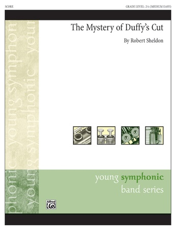 The Mystery of Duffy's Cut - Concert Band