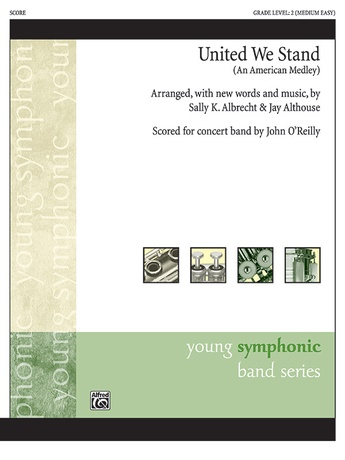 United We Stand (An American Medley) - Concert Band