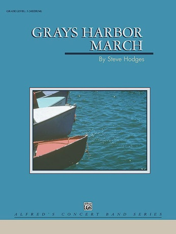 Grays Harbor March - Concert Band