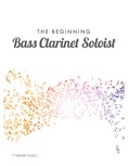 The Beginning Bass Clarinet Soloist - Solo & Small Ensemble