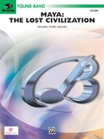 Maya: The Lost Civilization - Concert Band