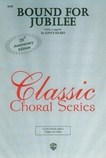 Bound for Jubilee - Choral