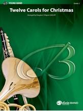 Twelve Carols for Christmas - Concert Band