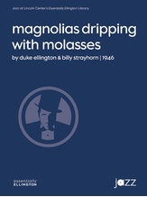 Magnolias Dripping with Molasses - Jazz Ensemble