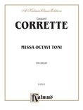 Corette: Missa Octavi Toni - Organ