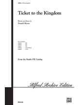 Ticket to the Kingdom - Choral