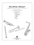 Who Will Be a Witness? - Choral Pax