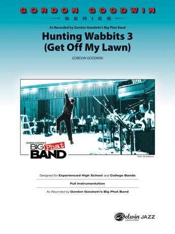 Hunting Wabbits 3 (Get Off My Lawn) - Jazz Ensemble