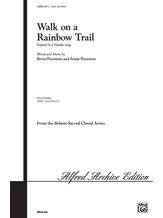 Walk on a Rainbow Trail - Choral