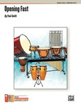 Opening Fast - Percussion Ensemble