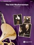 The Irish Washerwoman (from the Irish Suite) - Concert Band