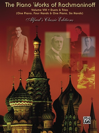 The Piano Works of Rachmaninoff, Volume VIII: Works for One Piano/Four Hands and One Piano/Six Hands - Piano