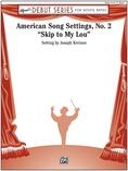 American Song Settings, No. 2 - Concert Band