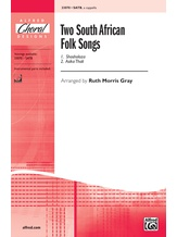 Two South African Folk Songs - Choral