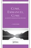 Come, Emmanuel, Come - Choral