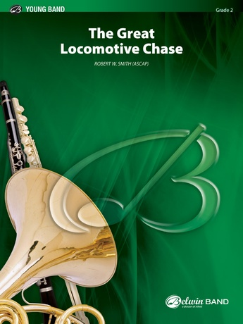 The Great Locomotive Chase - Concert Band