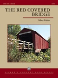 The Red Covered Bridge - Concert Band