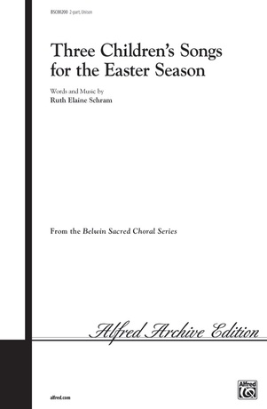 Three Children's Songs for the Easter Season - Choral
