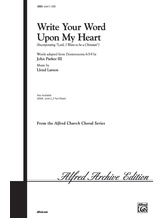 Write Your Word Upon My Heart - Choral
