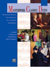 Masterwork Classics Duets, Level 9: A Graded Collection of Piano Duets by Master Composers - Piano Duets & Four Hands