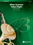 When Summer Takes Flight - Concert Band